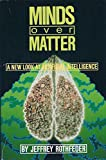Mind over Matter, Jeffrey Rothfeder, 0671532065