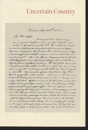 Uncertain Country: The Wingate Letters: San Francisco, California - Meriden, New Hampshire, 1851-1854 (Series of Keepsakes Issued by the Friends of the Bancroft Library for Its Members, no. 45)