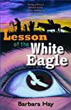 img - for Lesson of the White Eagle book / textbook / text book