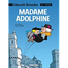 Benoit Brisefer 02 Madame Adolphine