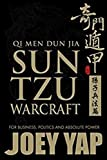 Qi Men Dun Jia Sun Tzu Warcraft: For Business, Politics & Absolute Power