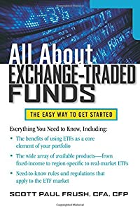 All About Exchange-Traded Funds (All About Series)