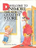 Welcome to Dinsmore, the World's Greatest Store, William Boniface, 0836207432