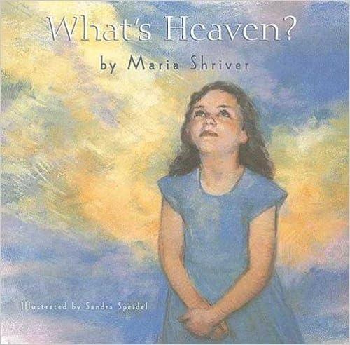 Whats Heaven?