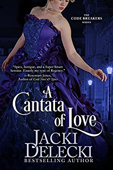 A Cantata of Love (The Code Breakers Series Book 4) by [Delecki, Jacki]