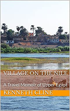 Village on the Nile: A Travel Memoir of Upper Egypt