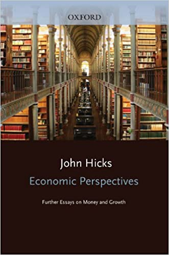 Proposal Essay Sample Amazoncom Economic Perspectives Further Essays On Money And Growth  Ebook John Hicks Kindle Store Example Essay Thesis also The Yellow Wallpaper Analysis Essay Amazoncom Economic Perspectives Further Essays On Money And  Catcher In The Rye Essay Thesis