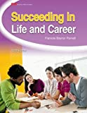 Succeeding in Life and Career, Frances Baynor Parnell, 160525455X