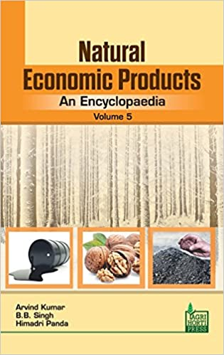 Natural Economic Products: An Encyclopaedia Vol. 5 por Arvind Kumar Gratis