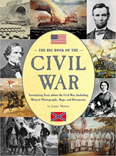 :BETTER: The Big Book Of The Civil War: Fascinating Facts About The Civil War, Including Historic Photographs, Maps, And Documents. approve careers about against today visit refleje