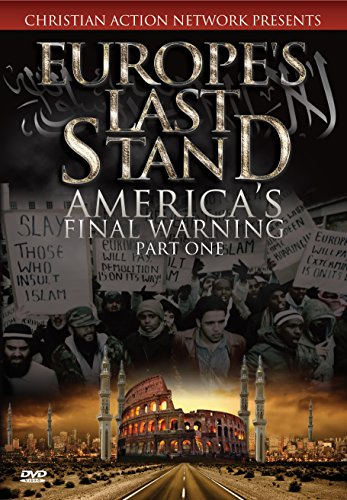Europe Stand (Europe's Last Stand: America's Final Warning, Part 1)
