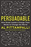 Persuadable: How Great Leaders Change...