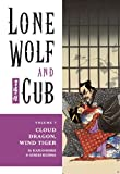 Lone Wolf and Cub Volume 7: Cloud Dragon, Wind Tiger: Cloud Dragon, Wind Tiger v. 7 (Lone Wolf and Cub (Dark Horse))