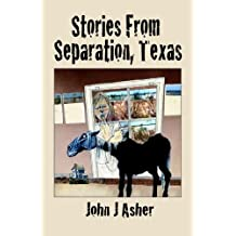 Stories from Separation, Texas