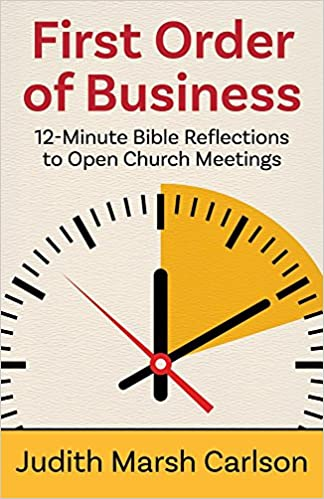 first order of business 12 minute bible reflections to open church