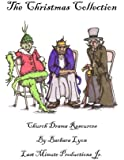 The Christmas Collection: Church Drama Resources