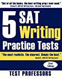 5 SAT Writing Practice Tests, Paul G. Simpson, 0979678676