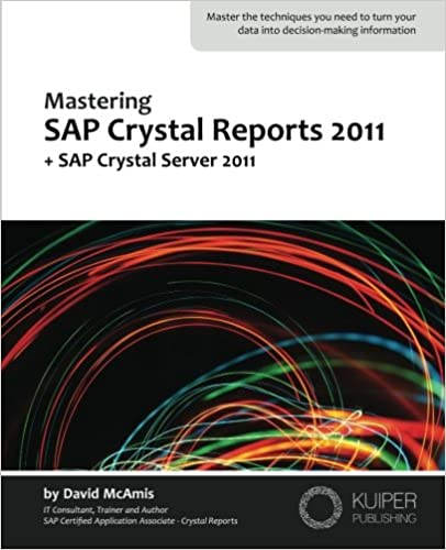 Mastering SAP Crystal Reports 2011