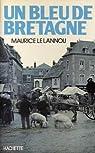 Un Bleu de Bretagne par Le Lannou