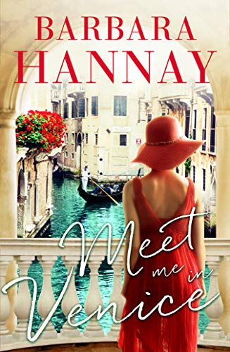 Meet Me In Venice by Barbara Hannay