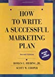 How to Write a Successful Marketing Plan, Roman G. Hiebing, 0130145483