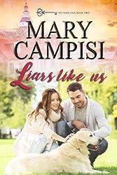 Liars Like Us (Reunion Gap Book 2)