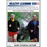 The Role of Exercise Training in Treating Peripheral Artery Disease