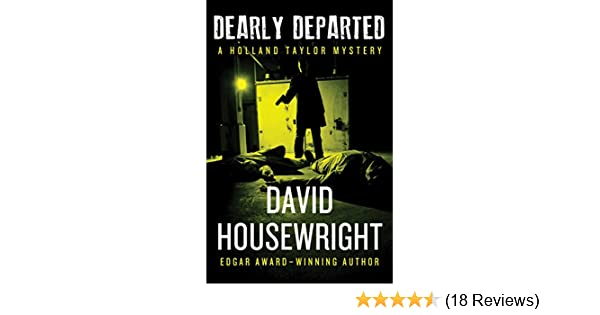 Amazon Dearly Departed The Holland Taylor Trilogy Book 3