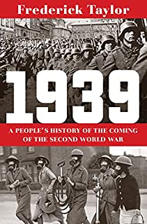 Book Cover: 1939: A People's History of the Coming of the Second World War