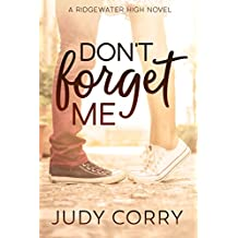 Don't Forget Me (Ridgewater High Romance Book 2)