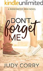 Don't Forget Me (Ridgewater High Romance)