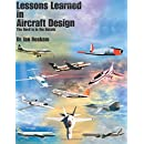 Lessons Learned in Aircraft Design: The Devil is in the Details