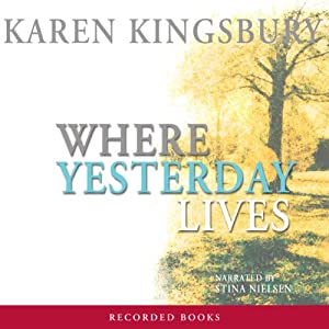 Where Yesterday Lives Audiobook