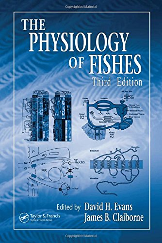 The Physiology of Fishes, Third Edition (CRC Marine...