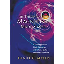 Theory of Magnetism Made Simple