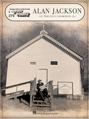 Download online Alan Jackson - Precious Memories: E-Z Play Today Volume 279 PDF, azw (Kindle), ePub