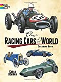 Classic Racing Cars of the World Coloring Book (Dover Pictorial Archive Series)