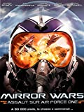 Mirror Wars - Assaut sur Air Force One
