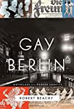 Image of Gay Berlin: Birthplace of a Modern Identity