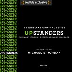 Upstanders: Season 2 (FREE) | Howard Schultz,Rajiv Chandrasekaran
