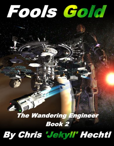 Fools Gold Iron - Fool's Gold (The Wandering Engineer Book 2)