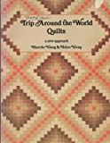 Trip Around the World Quilts, Blanche Young and Helen Young, 0914881167