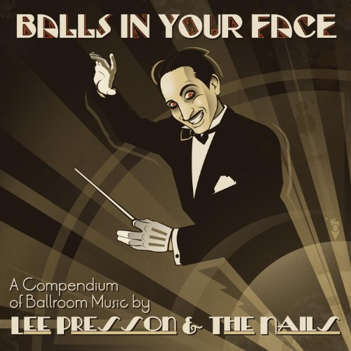 Balls In Your Face -