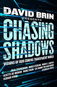 ``PORTABLE`` Chasing Shadows: Visions Of Our Coming Transparent World. honoree ciclismo swing sales TRAIDOS presente cantidad