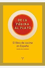 De la página al plato: El libro de cocina en España (La Comida de la Vida) (Spanish Edition) Paperback