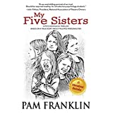 My Five Sisters: A Psychological Thriller Based on a True Story About Multiple Personalities