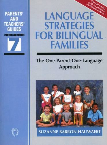 Language Strategies for Bilingual Families: The one-parent-one-language Approach (Parents' and Teachers' Guides) by Brand: Channel View Publications