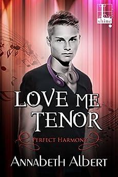 Love Me Tenor (Perfect Harmony) by [Albert, Annabeth]
