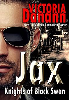 JAX (Knights of Black Swan Book 11) by [Danann, Victoria]