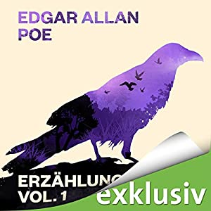 Edgar Allan Poe: Erzählungen 1 Hörbuch